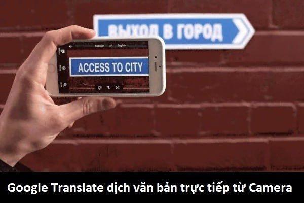 google dịch trực tiếp bằng camera