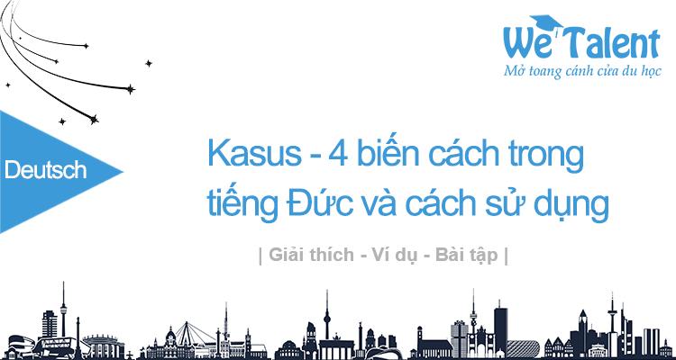 Kasus - 4 biến cách trong tiếng Đức và cách sử dụng - nominativ dativ akkusativ genitiv