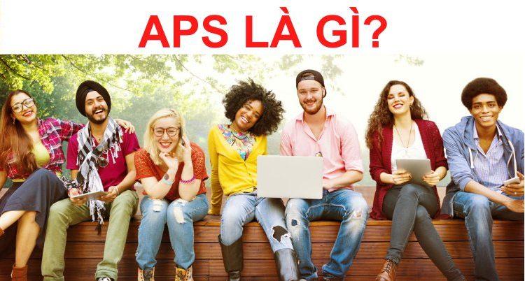 APS là gì? Hướng dẫn tự làm hồ sơ APS và đăng ký thi APS