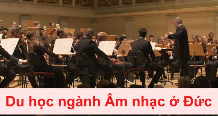 du học ngành Âm nhạc ở Đức