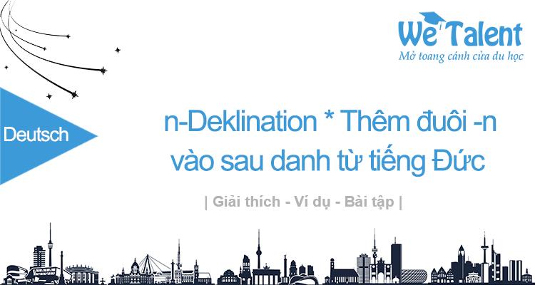 n-Deklination | Khi nào phải thêm đuôi -n vào sau danh từ tiếng Đức?