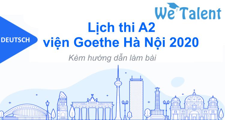 Lịch thi A2 viện Goethe Hà Nội 2020