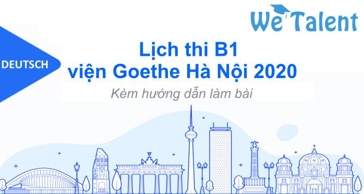 Lịch thi B1 viện Goethe Hà Nội 2020
