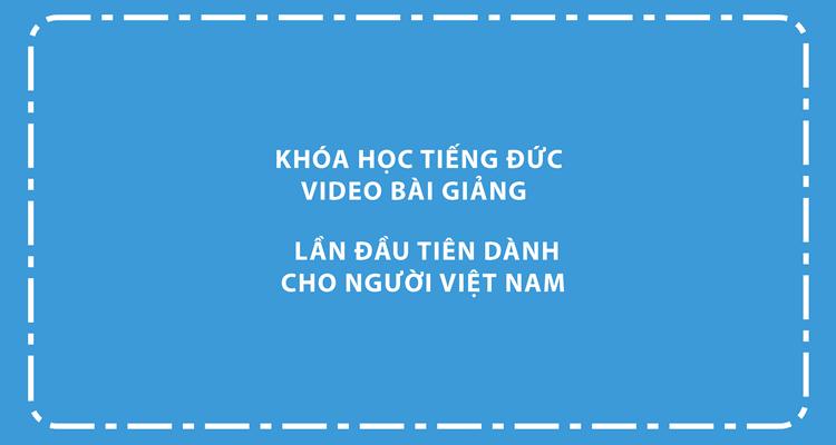 khóa học tiếng Đức video online