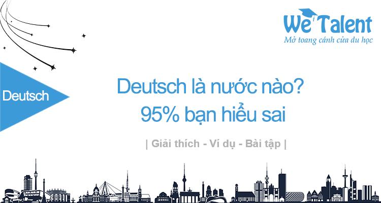 Deutsch là nước nào? 95% bạn đang hiểu sai