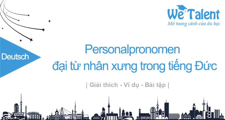 Personalpronomen: Đại từ nhân xưng trong tiếng Đức