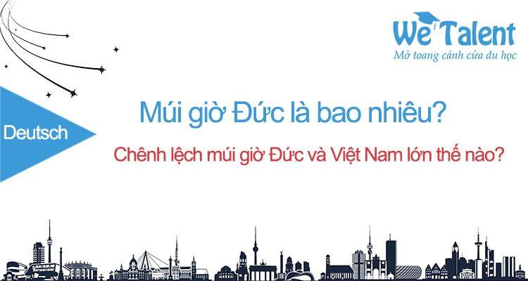 Múi giờ Đức và chênh lệch so với múi giờ Việt Nam là bao nhiêu?