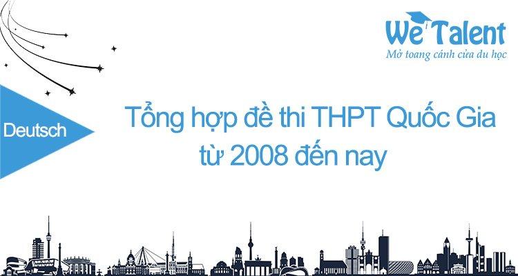 Tổng hợp đề thi THPT môn tiếng Đức từ 2008 đến nay