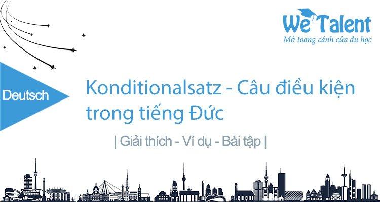 Câu điều kiện trong tiếng Đức - Konditionalsatz/ Bedingungsatz