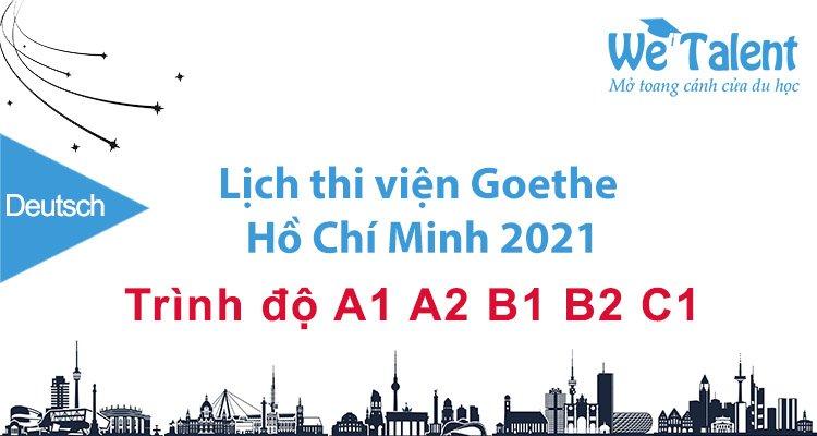 Lịch thi viện Goethe Hồ Chí Minh 2021 tiếng Đức