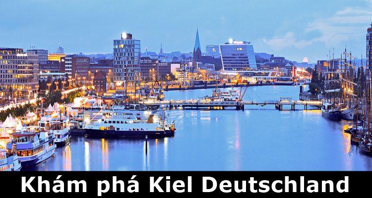 Khám phá thành phố Kiel của Đức từ A-Z